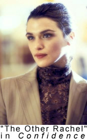 Rachel Weisz in Confidence